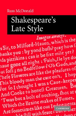 Shakespeare's Late Style