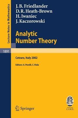 Analytic Number Theory: Lectures Given at the