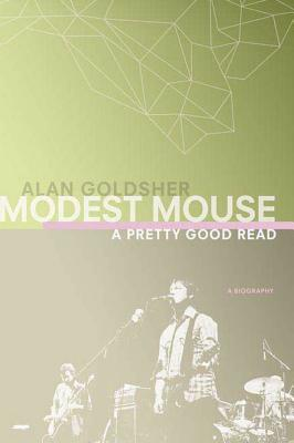 Modest Mouse: A Pretty Good Read