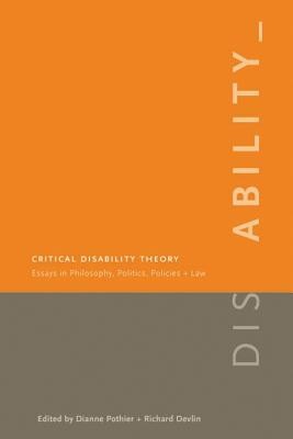 Critical Disability Theory: Essays in Philoso