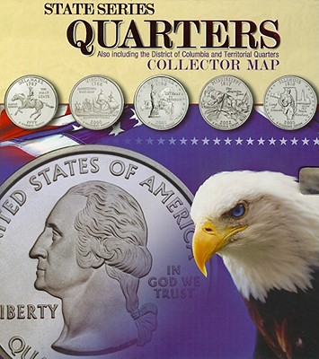 State Series Quarters Collector Map: Also Inc