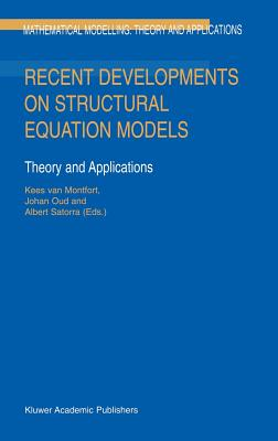 Recent developments on structural equations models :  theory and applications /