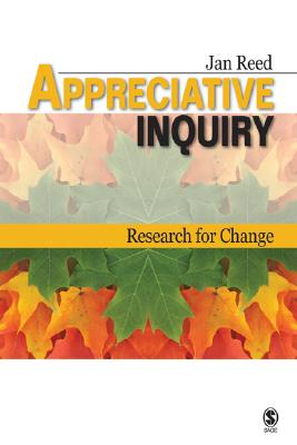 Appreciative inquiry : research for change /
