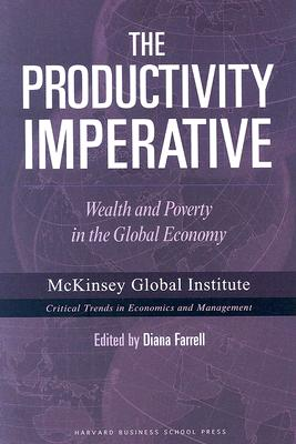 The Productivity Imperative: Wealth And Pover