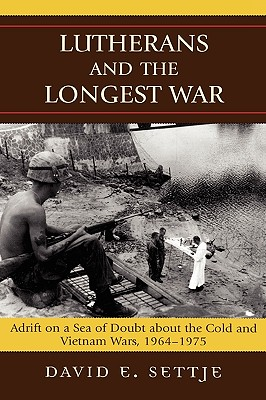Lutherans and the Longest War: Adrift on a Se
