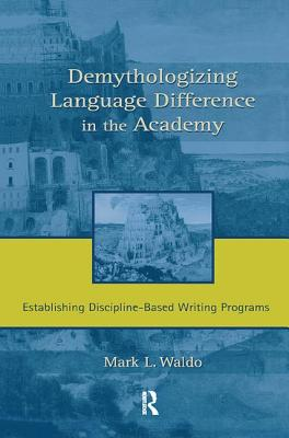 Demythologizing Language Difference in the Ac