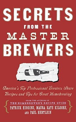 Secrets from the Master Brewers: America's To