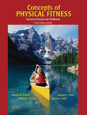 Concepts of physical fitness : active lifestyles for wellness /