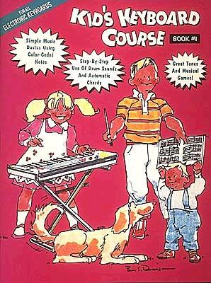 Kid''s Keyboard Course ~ Book 1