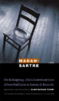 Madah~sartre: The Kidnapping Trial And Conver