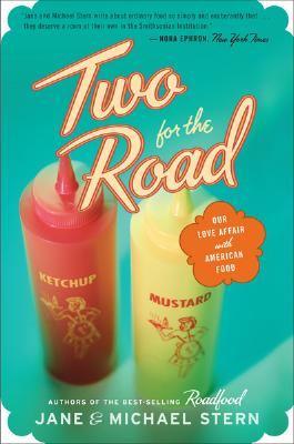 Two for the Road: Our Love Affair with Americ