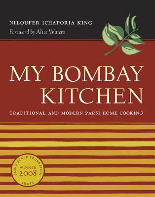 My Bombay Kitchen: Traditional and Modern Par