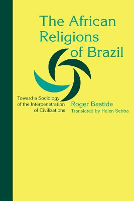 The African Religions of Brazil: Toward a Soc