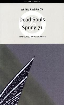 Dead Souls  Spring 71
