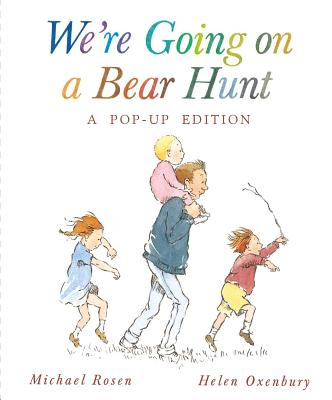 We're Going on a Bear Hunt: A Celebratory Pop Up Edition