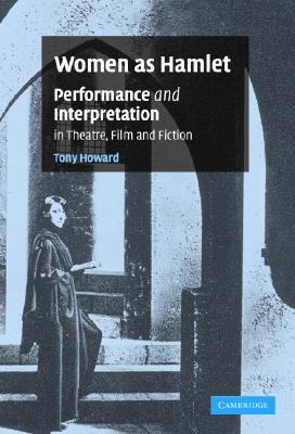 Women As Hamlet: Performance and Interpretati