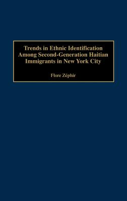 Trends in Ethnic Identification Among Second-Generation Haitian Immigrants in New York City