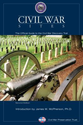 Civil War Sites: The Official Guide to Civil War Discovery Trail