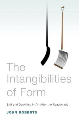 The Intangibilities of Form: Skill and Deskil
