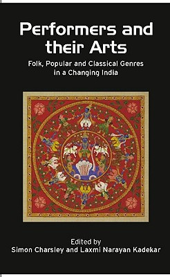 Performers and Their Arts: Folk Popular and C
