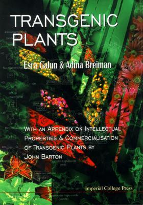 Transgenic Plants: With an Appedix on Intelle