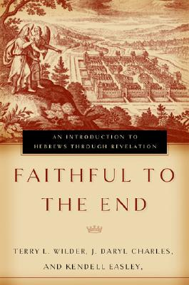 Faithful to the End: An Introduction to Hebre