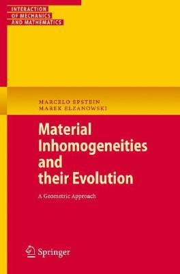 Material Inhomogeneities and Their Evolution: