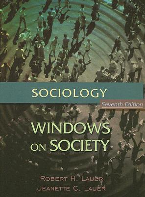 Sociology: Windows on Society, An Anthology