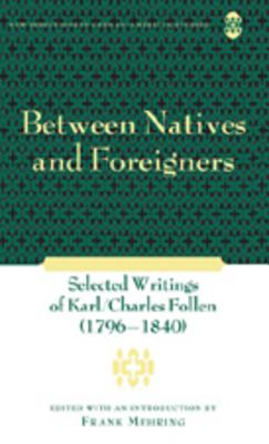 Between Natives and Foreigners: Selected Writ