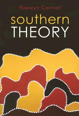 Southern Theory: Social Science and the Globa