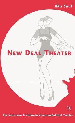 New Deal Theater: The Vernacular Tradition in