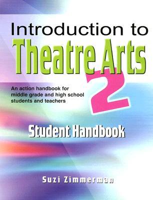 Introduction to Theatre Arts 2: Handbook