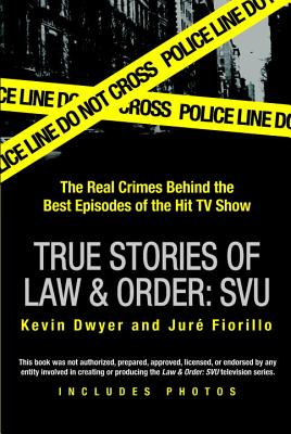 True Stories of Law   Order: Special Victims