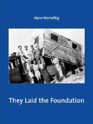 They Laid the Foundation: Lives and Works of
