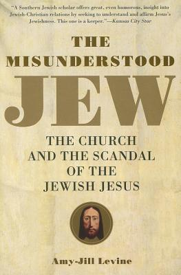 The Misunderstood Jew: The Church and the Sca