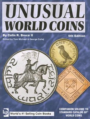 Unusual World Coins: Companion Volume to Stan