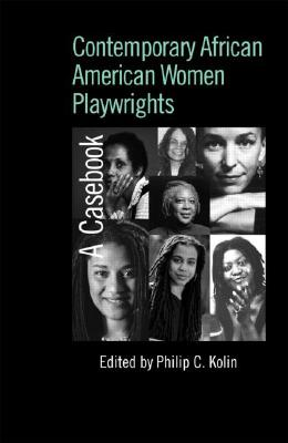 Contemporary African American Women Playwrigh