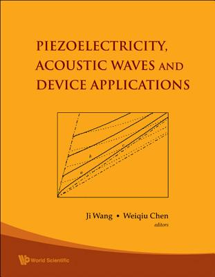 Piezoelectricity Acoustic Waves and Device Ap