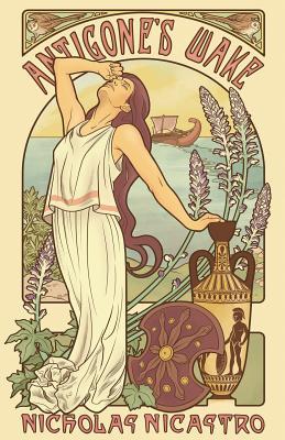 Antigone's Wake: A Novel of Imperial Athens