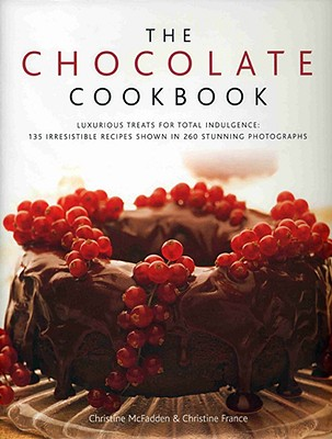 The Chocolate Cookbook: Luxurious Treats for