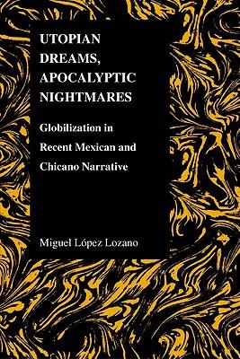 Utopian Dreams Apocalyptic Nightmares: Globil