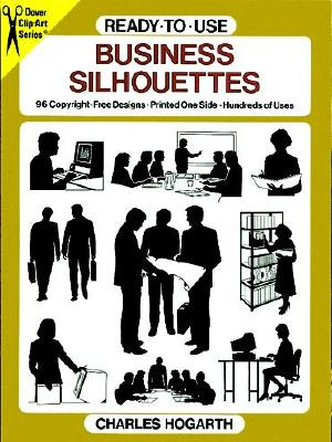 Ready~To~Use Business Silhouettes: 96 Copyrig