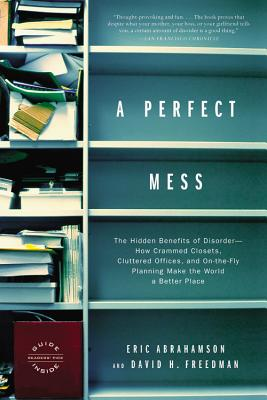 A Perfect Mess: The Hidden Benefits of Disord