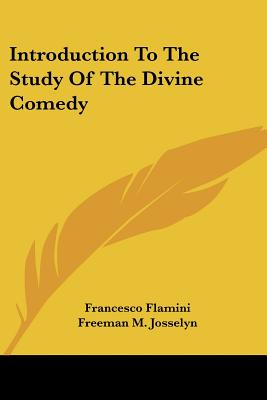 Introduction to the Study of the Divine Comed