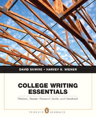College Writing Essentials: Rhetoric Reader R