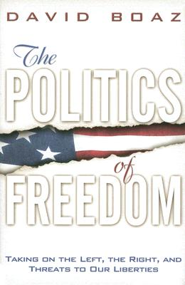 The Politics of Freedom: Taking on the Left t