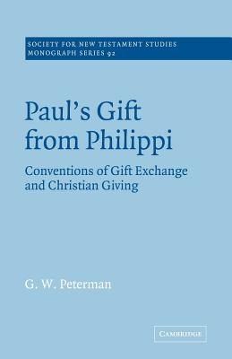 Paul's Gift from Philippi: Conventions of Gif