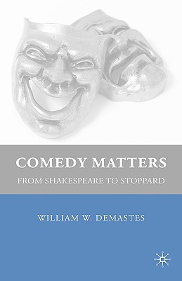Comedy Matters: From Shakespeare to Stoppard