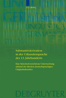 Substantivderivation in Der Urkundensprache D