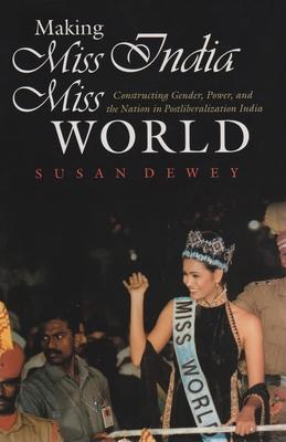 Making Miss India Miss World: Constructing Ge